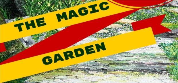 THE MAGIC GARDEN, September 23 2015