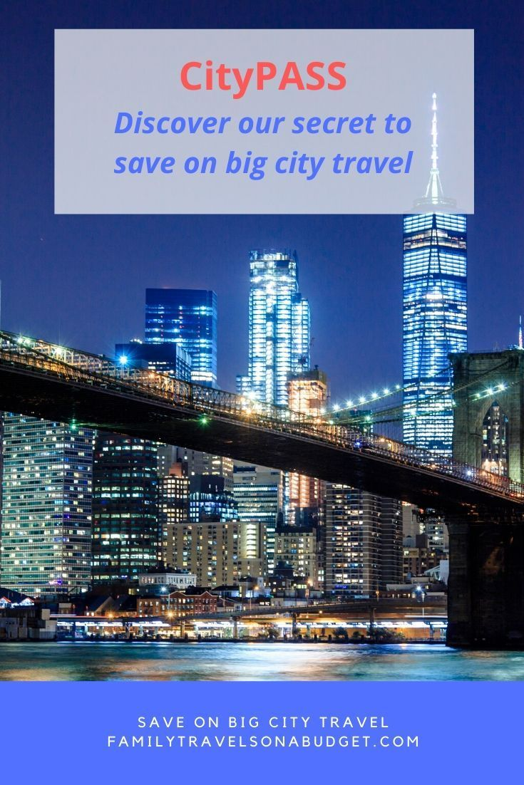 Citypass Tickets Ad Are An Easy Way To Save On Attractions In Big Cities Across North America New York In 2020 Budget Travel Budget Travel Family Budget Travel Tips
