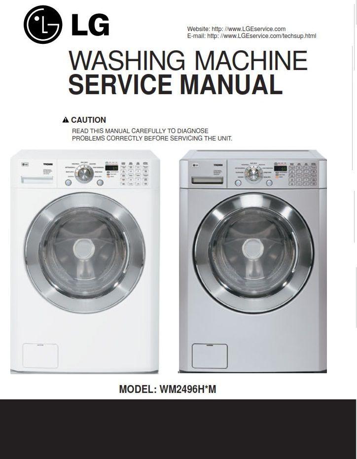 Lg Wm2496h Wm2496hwm Wm2496hsm Washing Machine Service Manual In 2020 Washing Machine Service Washing Machine Manual