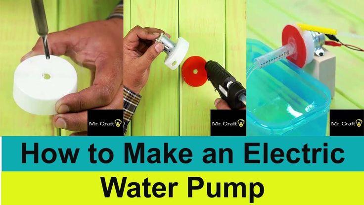 How to Make an Electric Water Pump Diy Hacks