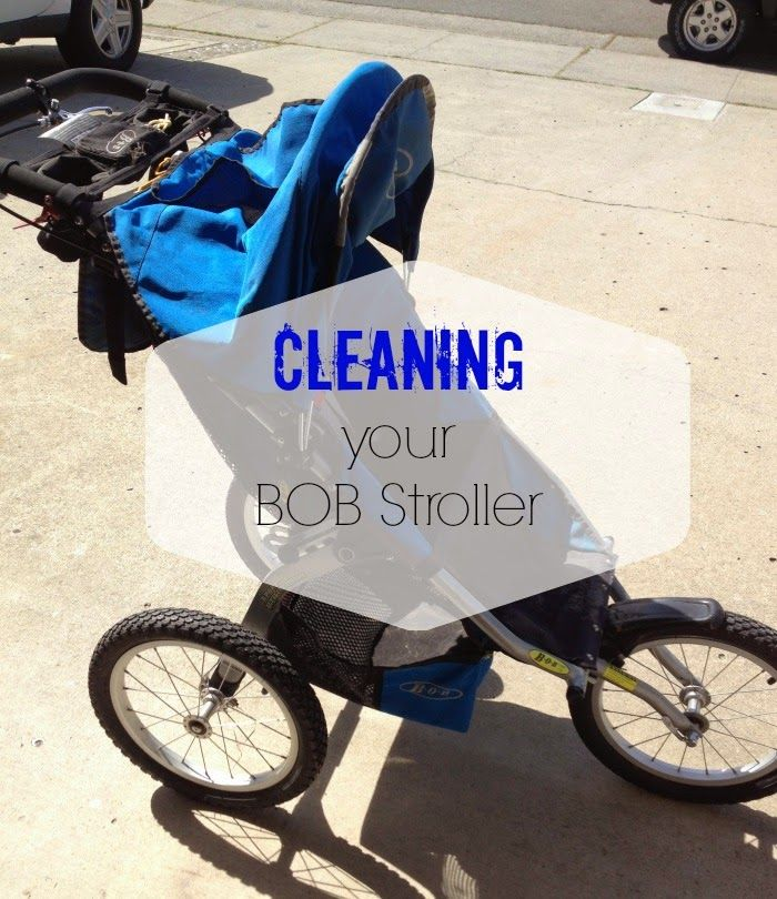 Cleaning Your BOB Stroller (With images) Bob stroller