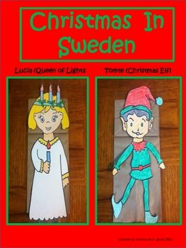 Kids+love+learning+about+the+way+others+celebrate+Christmas. This+download+includes+facts+about+Christmas+in+Sweden.+ Teach+your+kiddos+about+Lucia+(Queen+of+Lights)+and+Tomte+(Christmas+Elf).+ Then+use+the+patterns+included+to+have+them+make+an+elf+or+Lucia+puppet+to+use+for+role+playing.
