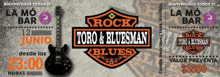 Entrada para cliente en Valdivia... Toro&Bluesman en La Mó Bar