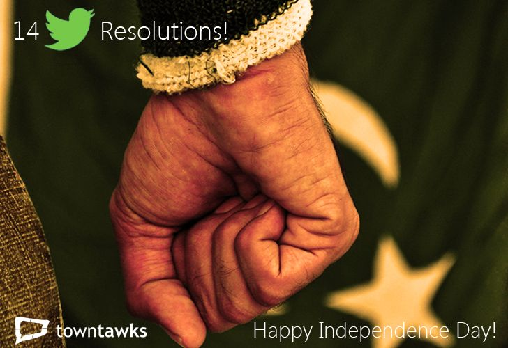 Pakistan Independence Day – 14 twitter Resolutions #Patriotism #Pakistan #IndependenceDay #Youth #Change #Revolution #Resolutions #Motivational