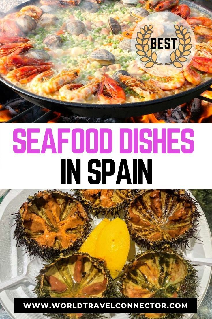 Must Try Seafood In Spain 13 Best Spanish Seafood Dishes Travel Food Popular Food In Spain Seafood Dishes