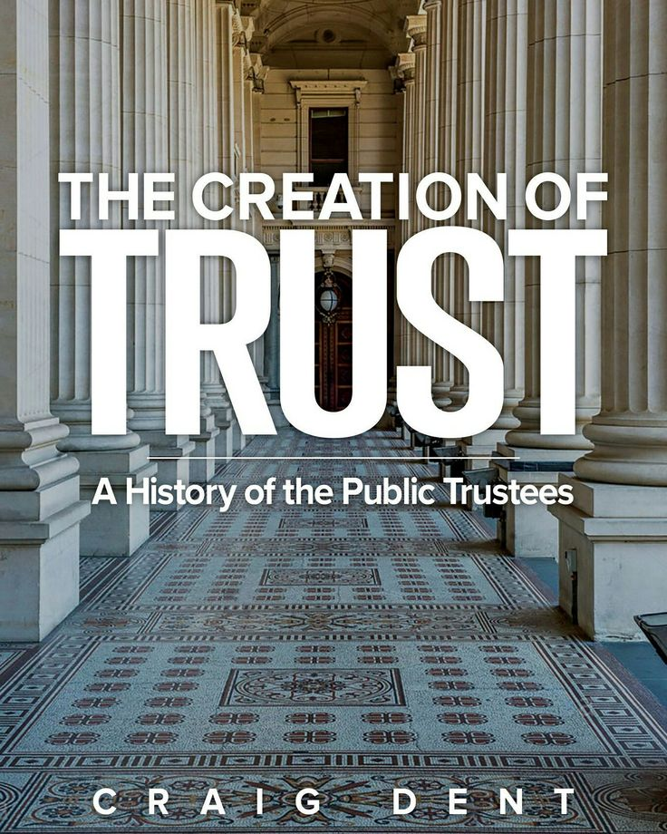 I had the great pleasure of working on 'The Creation of Trust: A History of the Public Trustees' with author and CEO of State Trustees Limited, Craig Dent.  The book is about to be launched (28 October) - and I couldn't be more excited!  Orders can be made by emailing the publisher, Australian Scholarly Publishing at http://www.scholarly.info  #craigdent #australianpublictrustees #publictrustees #thecreationoftrust #australianhistory #corporatehistory www.AWordedLife.com