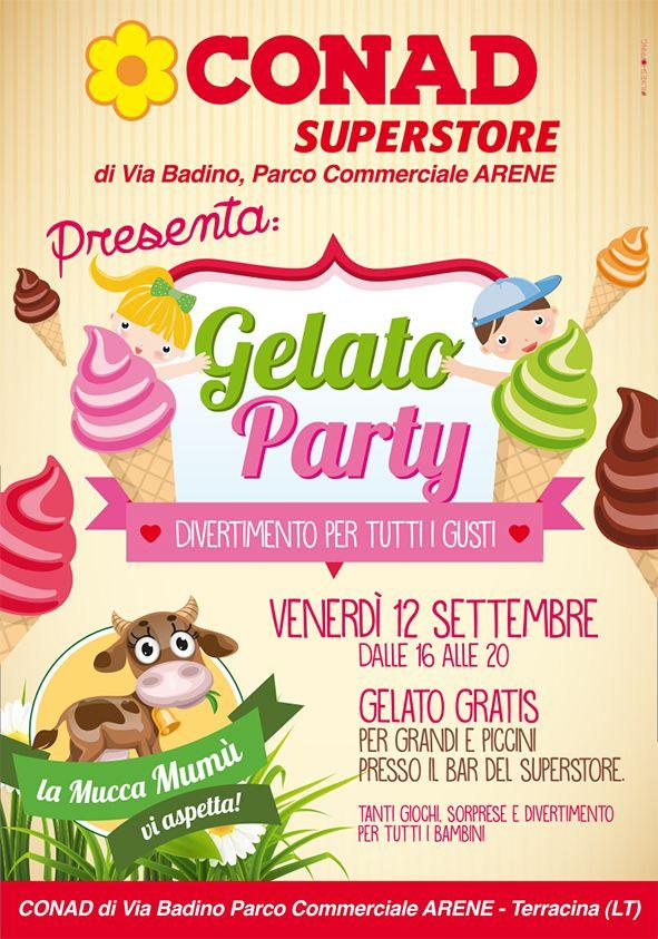 #conad superstore #gelato party #Evento dedicato ad adulti e bambini per la degustazione gratuita di gelato
