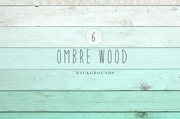 Ombre wood backgrounds by The Little Cloud  on Creative Market