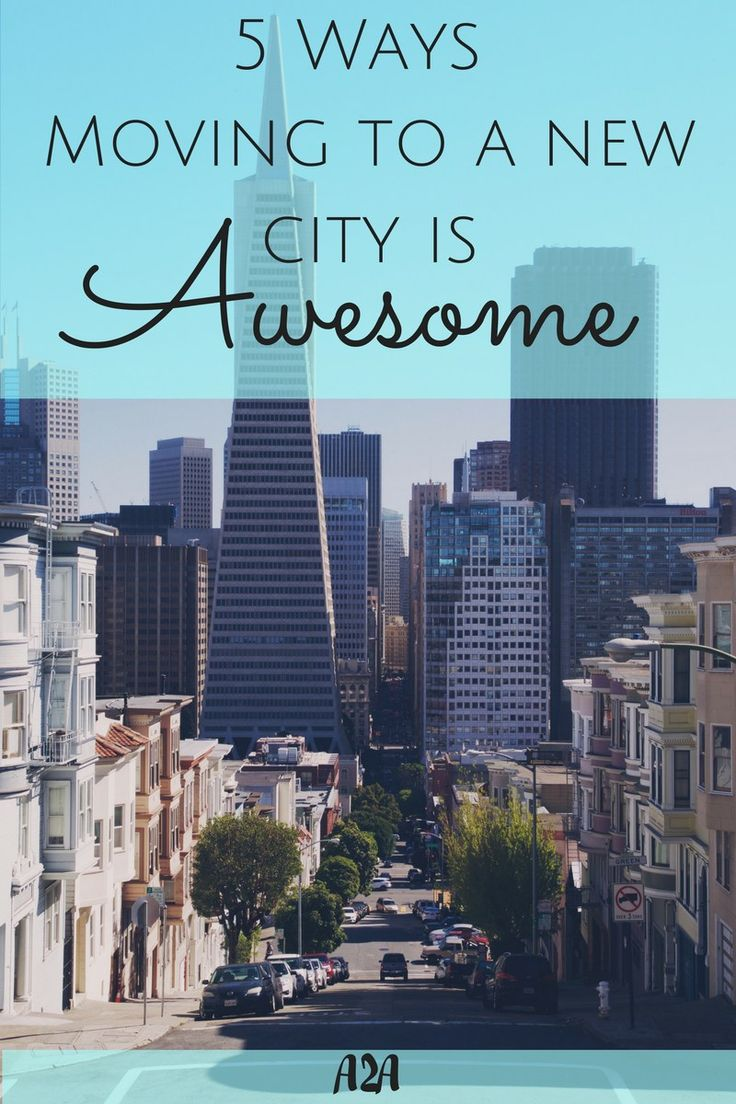 moving to a new city Moving to a new city is one of the hardest things to do uprooting your life and starting another one comes with a mixture of feelings: part of you might feel optimism for opening a new chapter in.