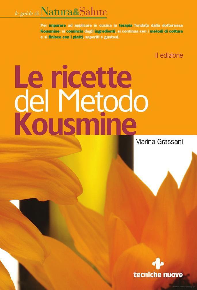Le ricette del metodo Kousmine - Marina Grassani - Google Libri
