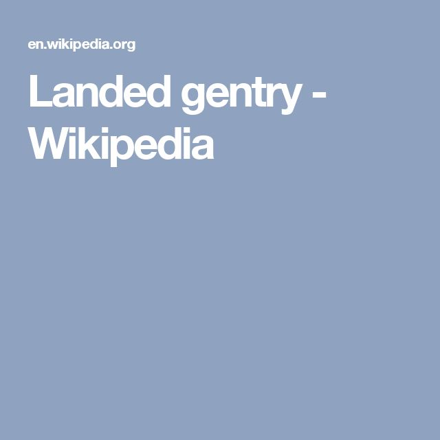 Landed gentry - Wikipedia