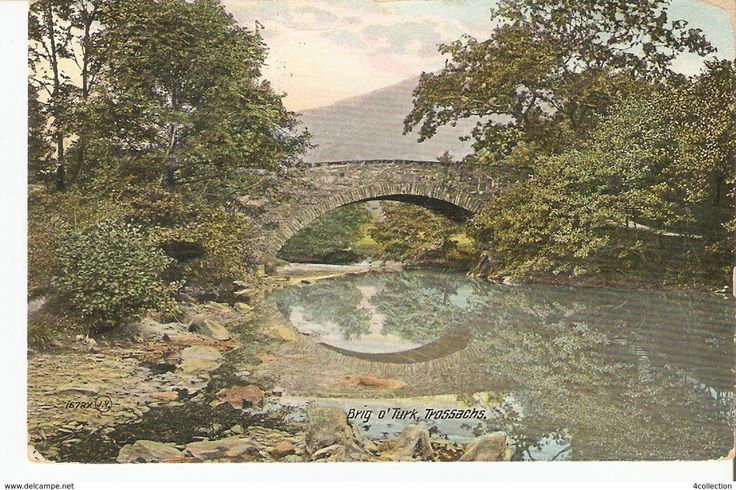Antique UK Scotland Postcard Brig o'Turk Trossachs Wigtownshire Stirlingshire posted 1912 Valentine's Series