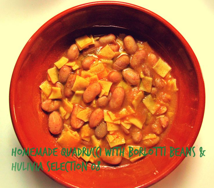 Homemade quadrucci with borlotti beans & Hulivia Selection 08