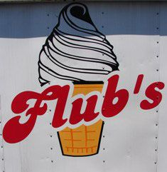Flubs- the best soft serve!  Try vanilla and strawberry with chocolate dip top!