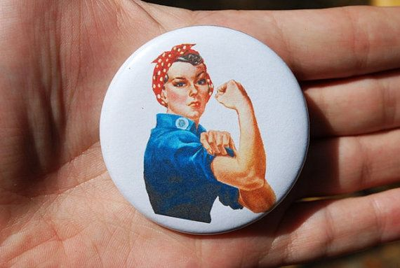 Rosie the Riveter Feminist Button / Badge by TheVeganHippieFreak, $2.00