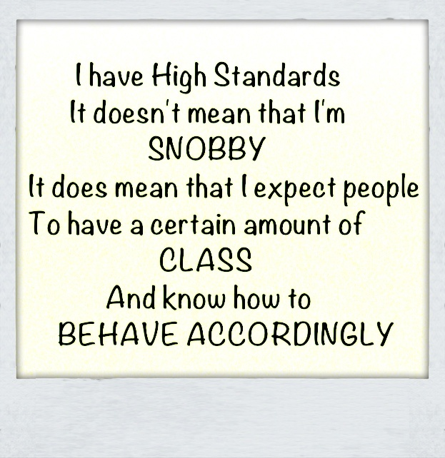 High Standards! I have to marry a man that has HIGH STANDARDS and isn't attracted to DISGUSTING TRANSVESTITES!