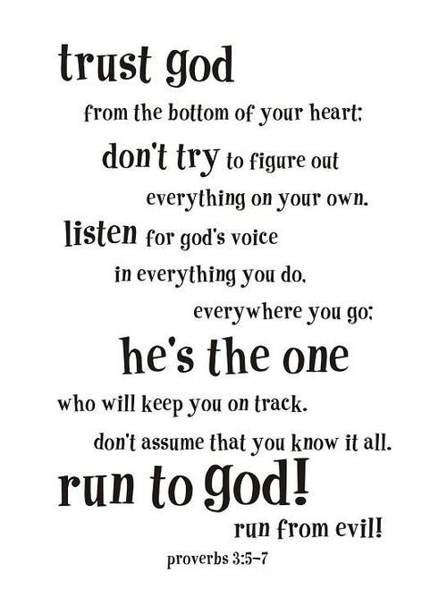 Trust GodRemember This, Inspiration, Trust God, Jesus, Scriptures, Bible Vers Stairs, Proverbs 3 5 7, Faith In God Quotes, Bible Verses