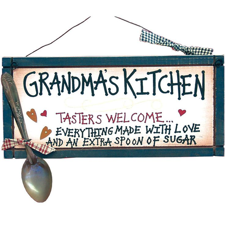 "Painted decorative plaque says ""Grandma's Kitchen. Tasters welcome. Everything made with love and an extra spoon of sugar."" Materials: Painted wood, wire and cloth. Dimensions: 12.5"" W x 8.5"" H x 1"" D"