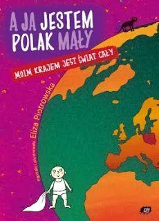 """makowe pole: Eliza Piotrowska """"A ja jestem Polak mały..."""""""