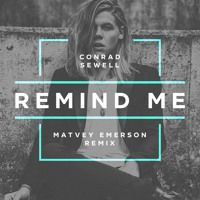 Conrad Sewell - Remind Me (Matvey Emerson Remix) FREE DOWNLOAD by Matvey Emerson on SoundCloud