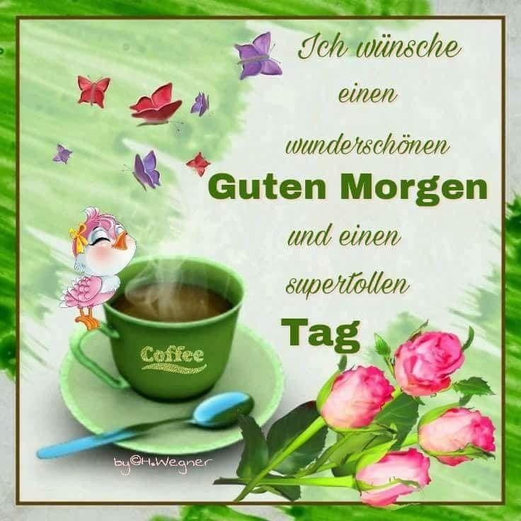 Liebe Guten Morgen Grusse Von Heinrich Thoben Auf Guten Morgen