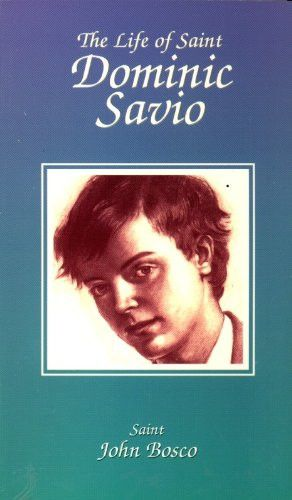 The Life of Saint Dominic Savio