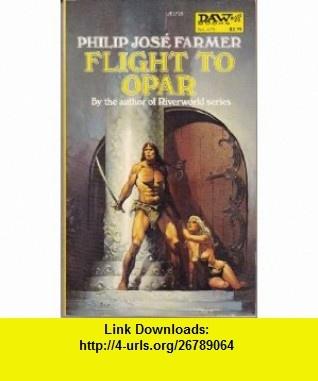 7 best e book torrent images on pinterest before i die behavior flight to opar daw sf 9780879977184 philip jose farmer isbn fandeluxe Choice Image