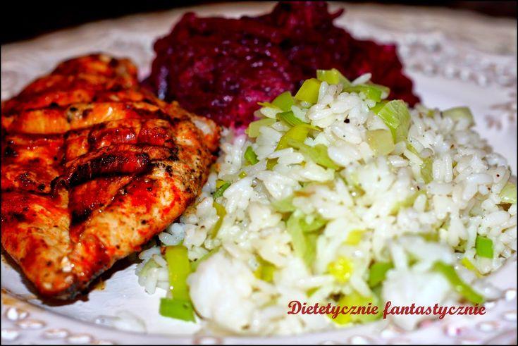 dietetycznie fantastycznie: Grillowana pierś z kurczaka z porowym ryżem i bura...