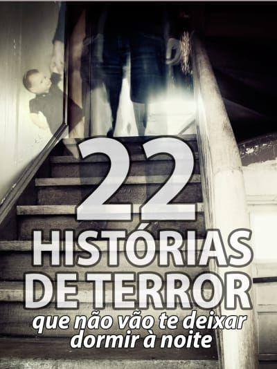 22 histórias de terror que não vão te deixar dormir à noite