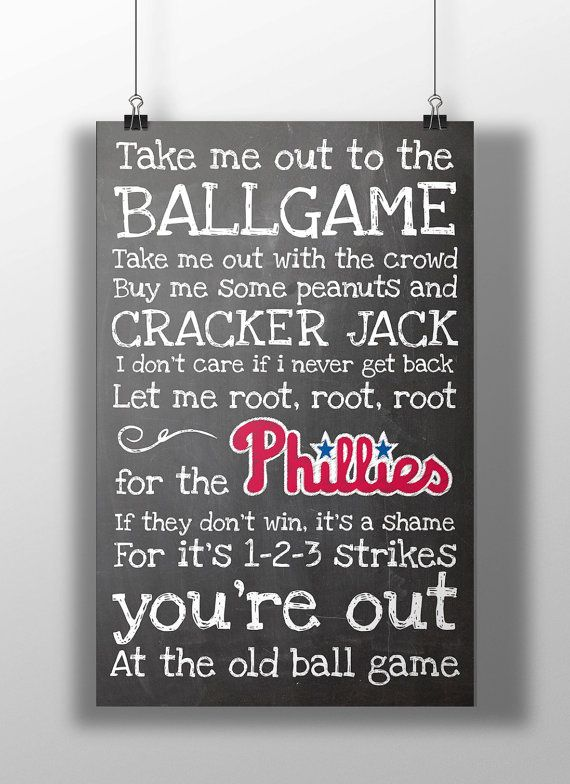 Philadelphia Phillies- Take Me Out to the Ballgame Chalkboard Print on Etsy, $12.00