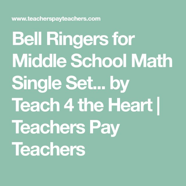 Bell Ringers for Middle School Math Single Set... by Teach 4 the Heart | Teachers Pay Teachers