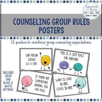 Counseling Group Rules Posters Expectations are set from the beginning of every counseling group, and these 12 posters are a great reminder throughout the group duration of the rules. The 12 expectations are worded in different ways to accommodate various developmental levels within the elementary setting.