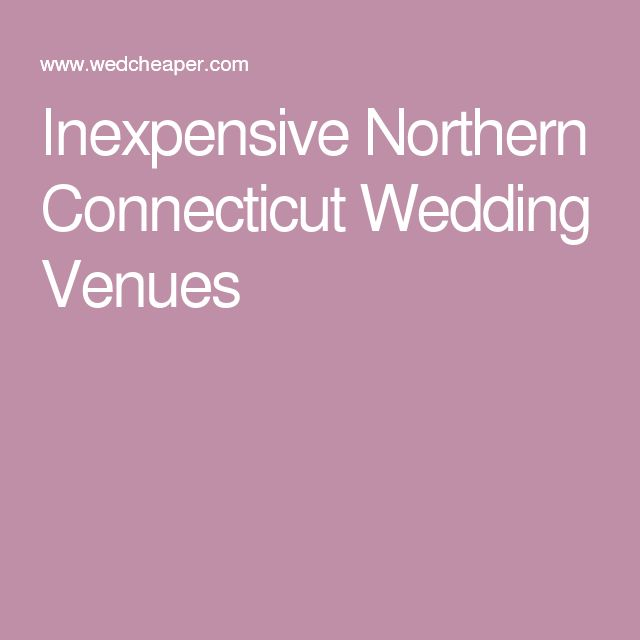 10 Ideas About Affordable Wedding Venues On Pinterest
