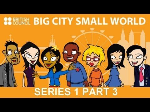 Big City Small World Series 1 Episodes 7-9: Cheer up! – I'll Be Rich In Three Years! – My Injured Leg!