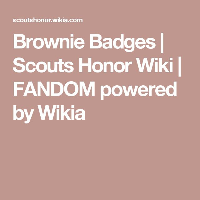 Brownie Badges | Scouts Honor Wiki | FANDOM powered by Wikia