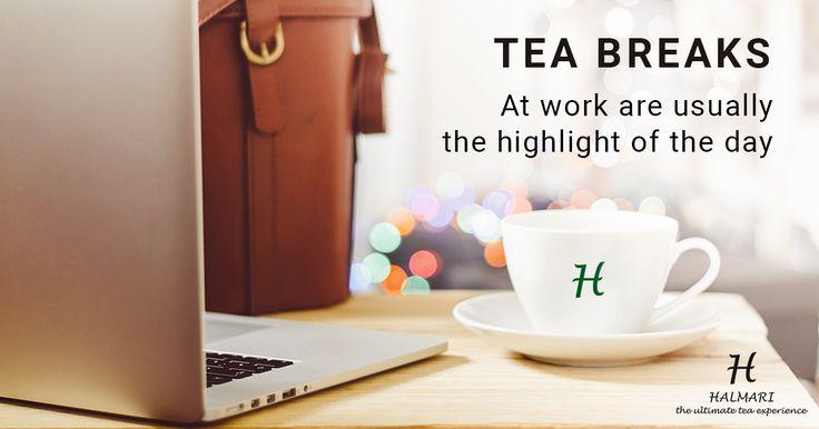 It's Time for a Tea Breaks !!!