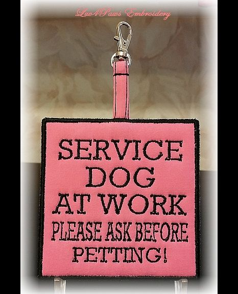 """Embroidered """"Service Dog At Work Please Ask Before Petting"""" Clip On Alert Tag by Luv4PawsEmbroidery, $9.50"""