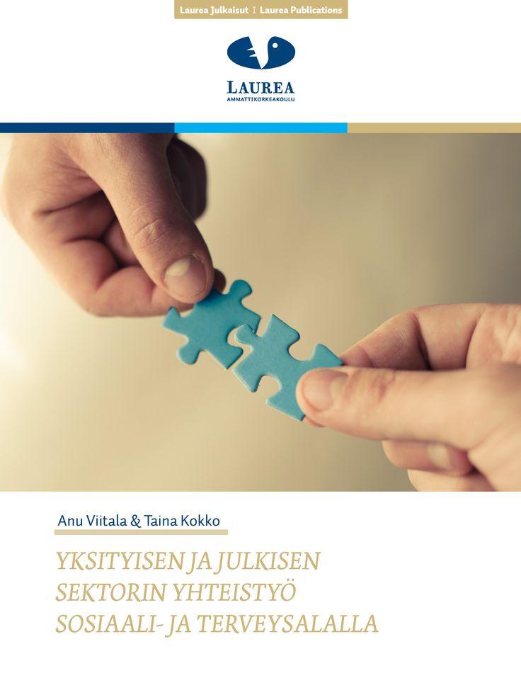 49. Viitala & Kokko (2015) Yksityisen ja julkisen sektorin yhteistyö sosiaali- ja terveysalalla||Tämä julkaisu on tehty Laurea-ammattikorkeakoulun yritysklusterin CIDe Cluster Finlandin tarpeesta selvittää yksityisen ja julkisen sektorin yhteistyön areenoita, kokemuksia yhteistyöstä ja yhteistyöhön liittyviä kehittämisen kohteita ja ratkaisuja. Julkaisussa tuodaan esiin mm. erilaisten innovaatioverkostojen rooli yhteistyössä sekä näkemyksiä hankintoihin ja kilpailutuksiin liittyvään…