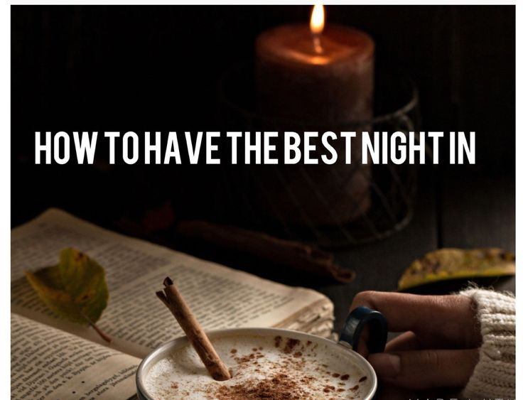 Be The Serpent Underneath — How to have the best night in. Treat yo'self!