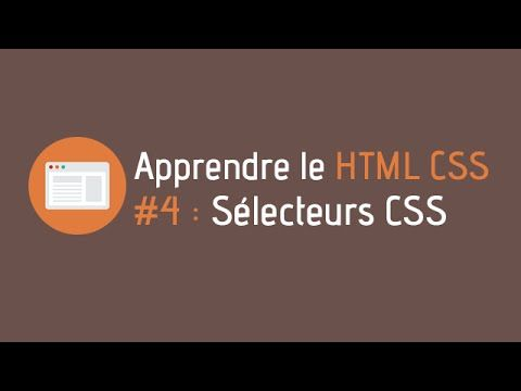 Créer un site internet - Tuto HTML CSS (#4 : Sélecteurs CSS)  #creer #internet #selecteurs