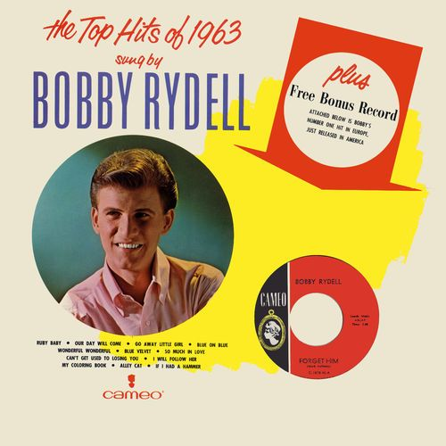 The Top Hits Of 1963 Sung By Bobby Rydell by Bobby Rydell - Year of production 2013