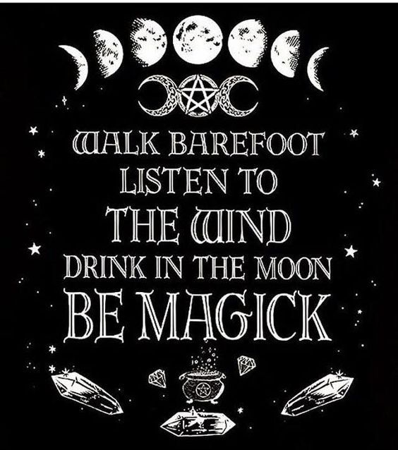 Stroll barefoot, take heed to the wind, drink within the moon, be magick —–> www.ginar…