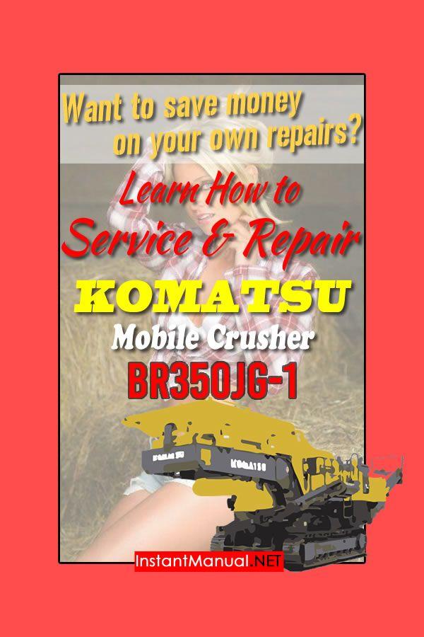 Komatsu Br350jg 1 Mobile Crusher Service Repair Manual Sn 1005 Up Komatsu Crusher Repair Manuals