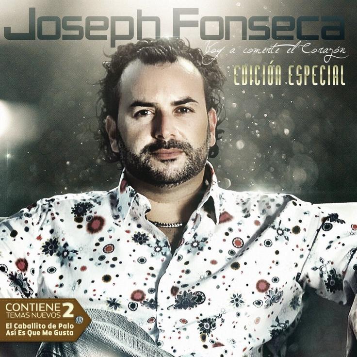 Joseph Fonseca - Voy A Comerte El Corazón Edición Especial