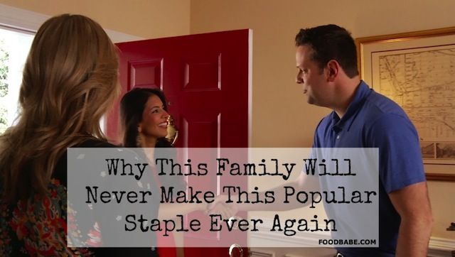 Why This Family Will Never Make This Popular Staple Ever Again on http://foodbabe.com