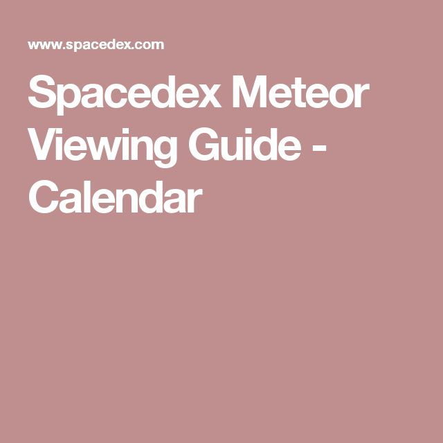 Spacedex Meteor Viewing Guide - Calendar