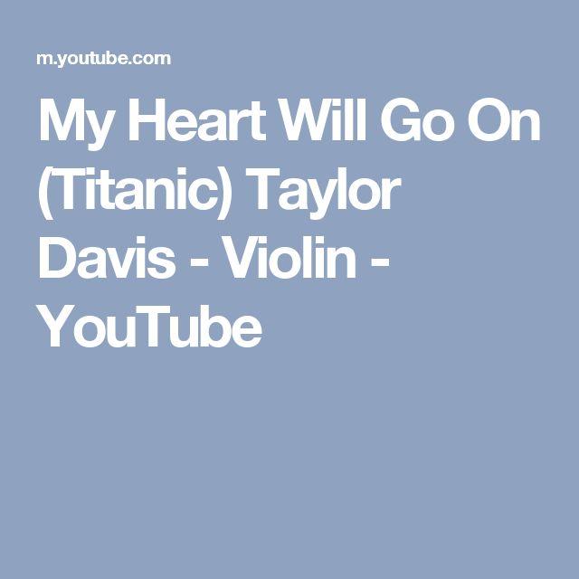 My Heart Will Go On (Titanic) Taylor Davis - Violin - YouTube
