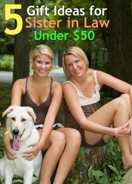 5 Meaningful Gift Ideas for Sister in Law for Under $50