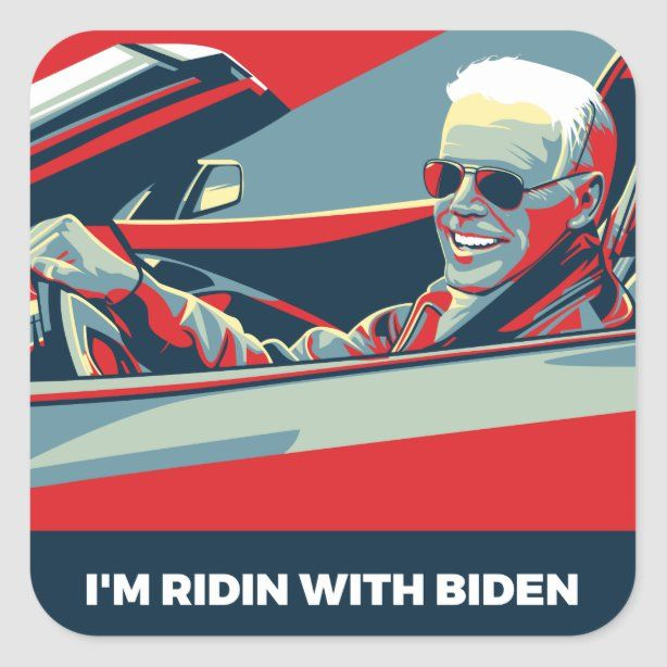 I M Ridin With Biden Square Sticker Zazzle Com In 2021 Blue Waves Graphic Poster Custom Posters