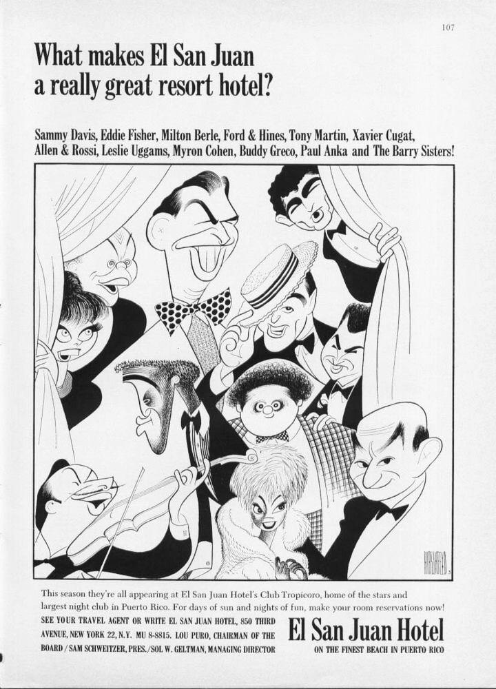 Al Hirschfeld ~ Phil Ford & Mimi Hines, Milton Berle, Buddy Greco, Tony Martin, Steve Rossi & Marty Allen, Sammy Davis, Jr., Xavier Cugat, Leslie Uggams, and Myron Cohen at El San Juan Hotel